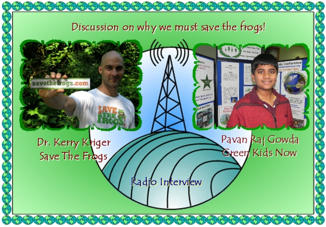 "Global Reporter Pavan Gowda, Interviews Dr. Kerry Kriger, Ecologist and Founder of ""Save The Frogs"" non-profit organization."